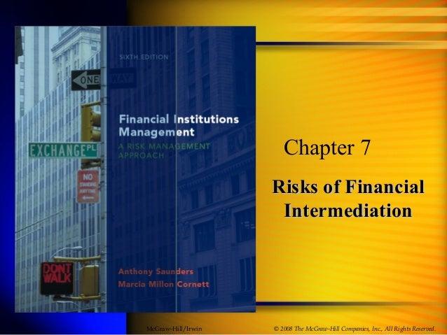 Risks of FinancialRisks of Financial IntermediationIntermediation Chapter 7 © 2008 The McGraw-Hill Companies, Inc., All Ri...