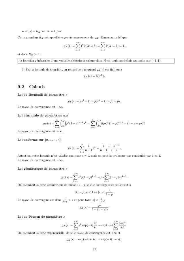 • si |s| = RX , on ne sait pas.Cette grandeur RX est appel´e rayon de convergence de gX . Remarquons ici que              ...