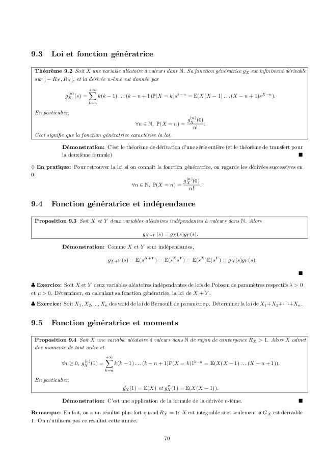 9.3     Loi et fonction g´n´ratrice                         e e Th´or`me 9.2 Soit X une variable al´atoire a valeurs dans ...
