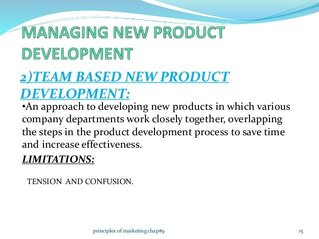 customer centered team based and systematic efforts in successful new product development Importance of employing a systematic new product development program so that  of an effective product innovation  from your new product development efforts.