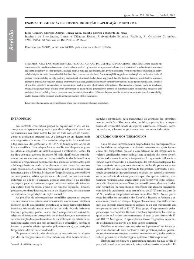 Quim. Nova, Vol. 30, No. 1, 136-145, 2007                ENZIMAS TERMOESTÁVEIS: FONTES, PRODUÇÃO E APLICAÇÃO INDUSTRIALRev...