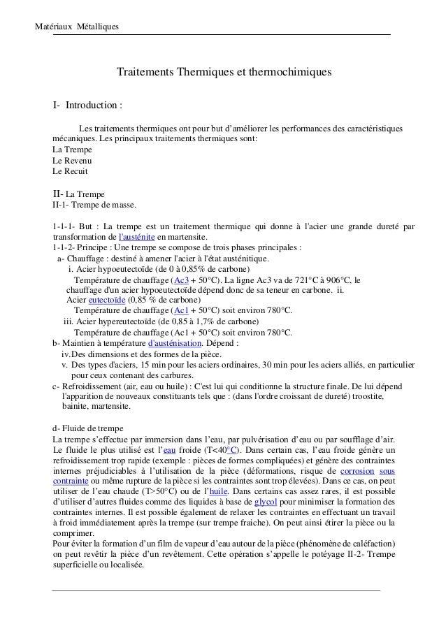 Matériaux Métalliques Traitements Thermiques et thermochimiques I- Introduction : Les traitements thermiques ont pour but ...