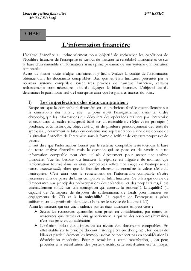 Cours de gestion financière 2ème ESSEC Mr TALEB Lotfi L'information financière L'analyse financière a principalement pour ...