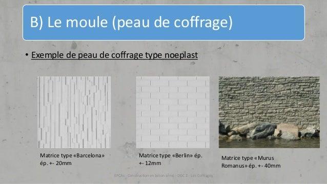 Chapitre 1 les coffrages - Temps de sechage beton coffrage ...