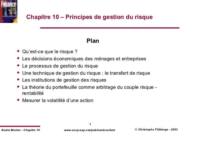 Chapitre 10 – Principes de gestion du risque                                               Plan              Qu'est-ce que...