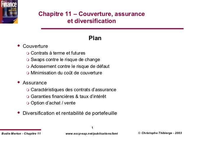 Chapitre 11 – Couverture, assurance                                  et diversification                                   ...