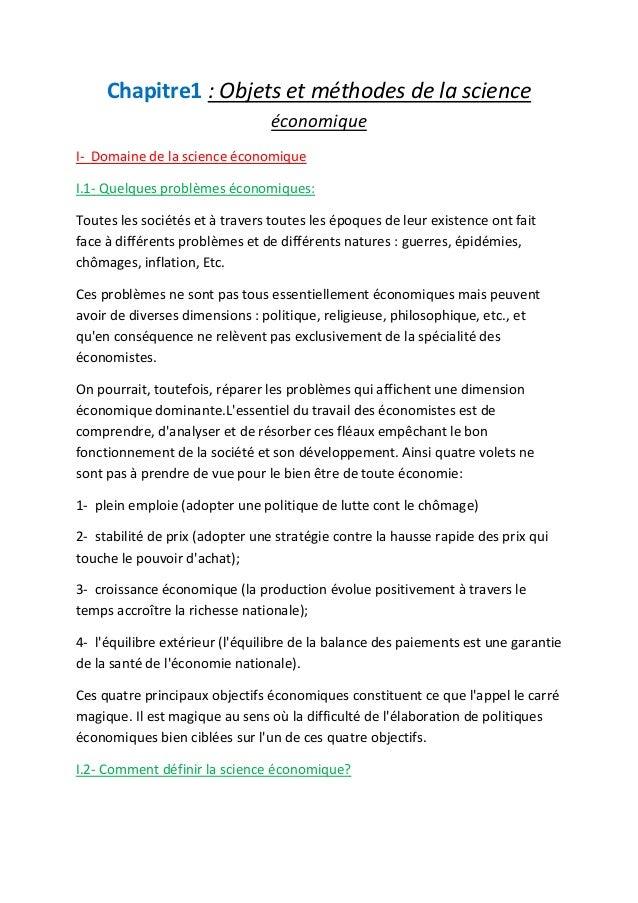 Chapitre1 : Objets et méthodes de la science économique I- Domaine de la science économique I.1- Quelques problèmes économ...