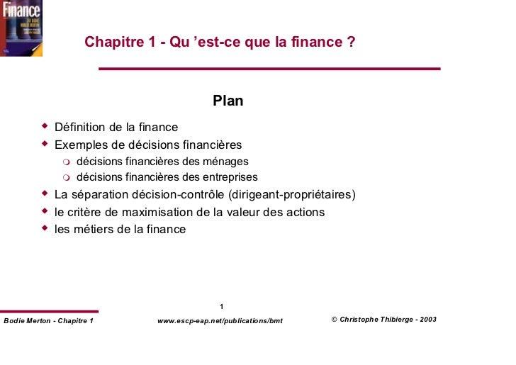 Chapitre 1 - Qu 'est-ce que la finance ?                                                  Plan              Définition de ...