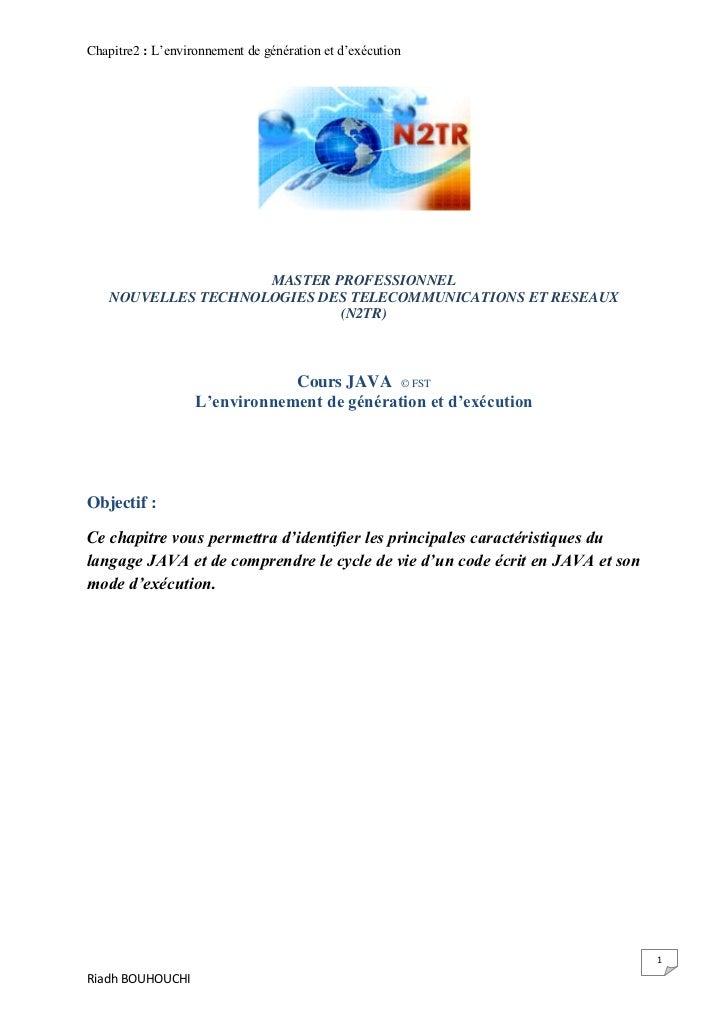 Chapitre2 : L'environnement de génération et d'exécution                    MASTER PROFESSIONNEL   NOUVELLES TECHNOLOGIES ...