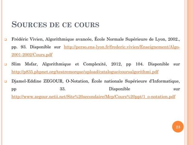 23 CALCUL DE LA COMPLEXITÉ  Exemple 2: Permutation (Var S: tableau [n] d'entier, i, j: entier) O(T) = O (T1 + T2 + T3) = ...