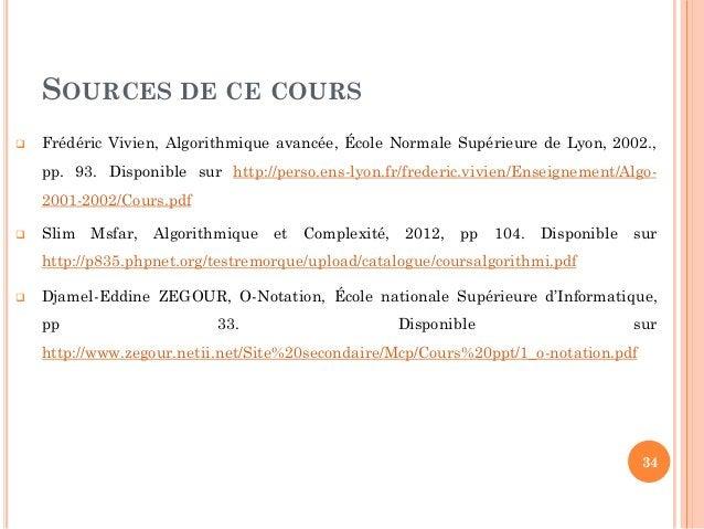 SOURCES DE CE COURS  Frédéric Vivien, Algorithmique avancée, École Normale Supérieure de Lyon, 2002., pp. 93. Disponible ...