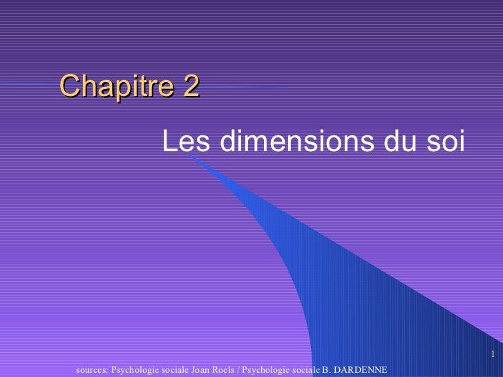 Chapitre 2                    Les dimensions du soi                                                                       ...