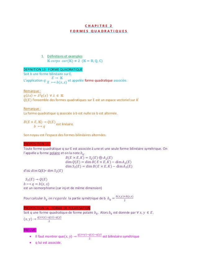 C H A P I T R E 2F O R M E S Q U A D R A T I Q U E S1. Définitions et exemplesDEFINITION 13 : FORME QUADRATIQUESoit b une ...
