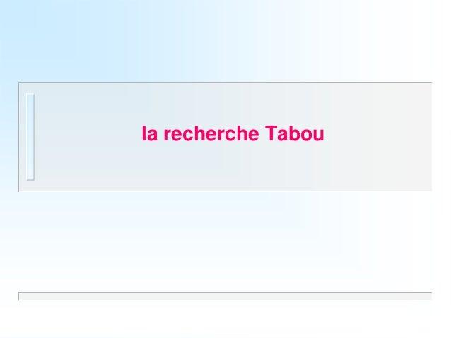 la recherche Tabou