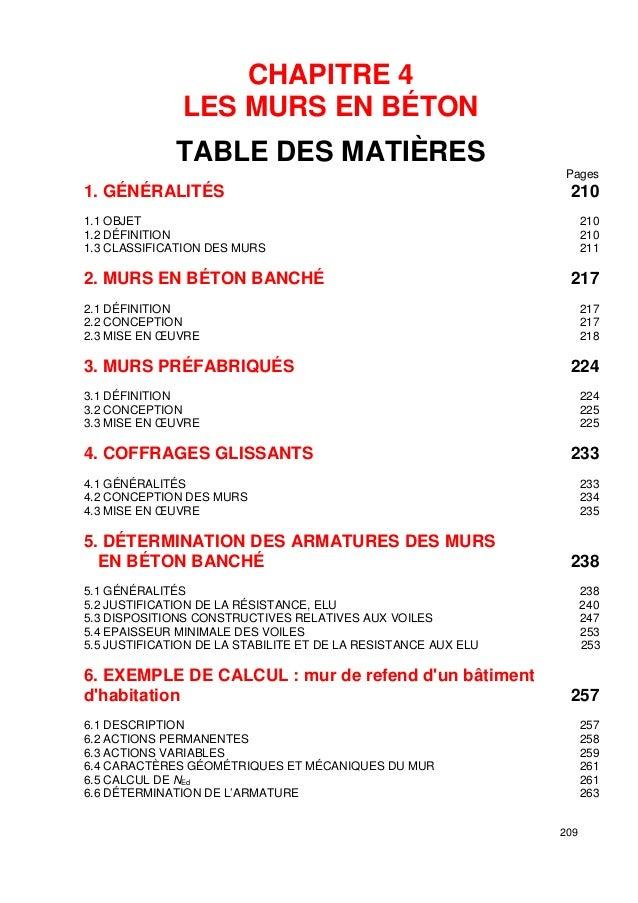 209  CHAPITRE 4  LES MURS EN BÉTON  TABLE DES MATIÈRES  Pages  1. GÉNÉRALITÉS 210  1.1 OBJET 210  1.2 DÉFINITION 210  1.3 ...