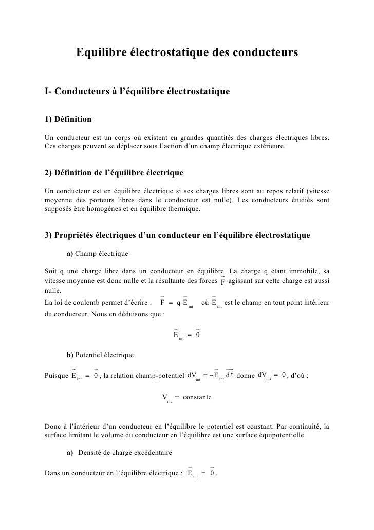 Equilibre électrostatique des conducteursI- Conducteurs à l'équilibre électrostatique1) DéfinitionUn conducteur est un cor...