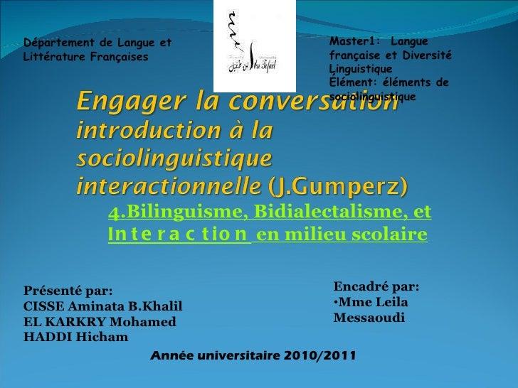 4.Bilinguisme, Bidialectalisme, et  Interaction  en milieu scolaire Département de Langue et Littérature Françaises Master...