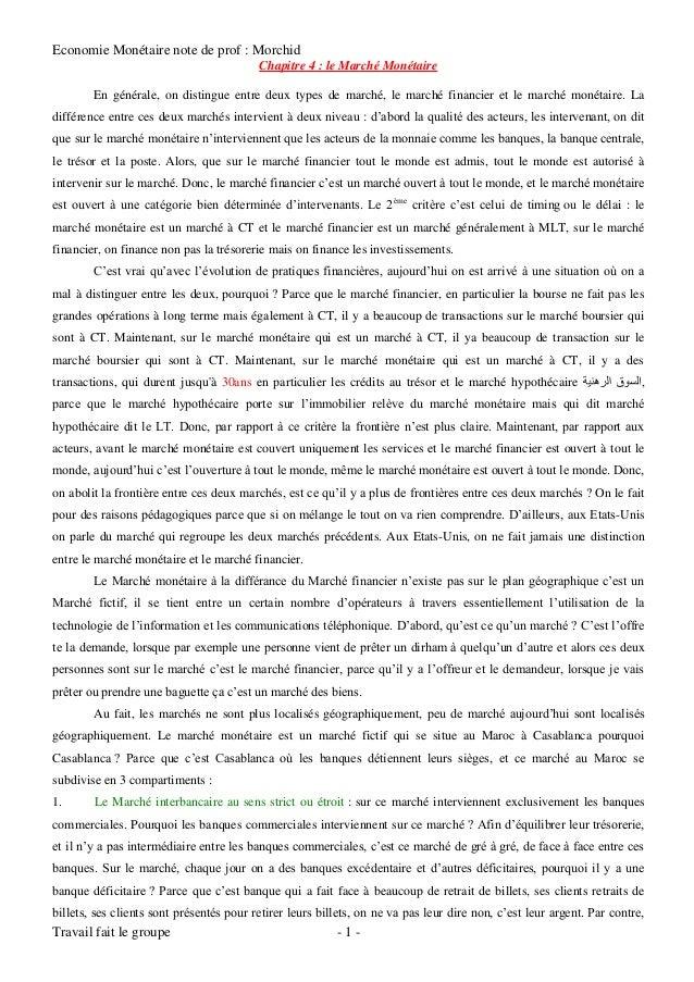 Economie Monétaire note de prof : Morchid Travail fait le groupe - 1 - Chapitre 4 : le Marché Monétaire En générale, on di...