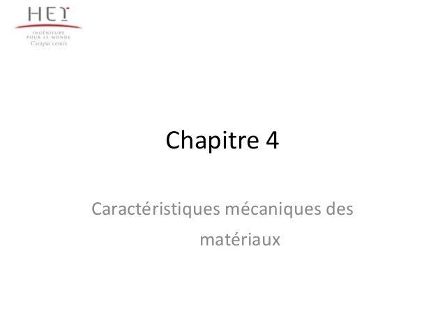 Campus centre                        Chapitre 4                Caractéristiques mécaniques des                            ...