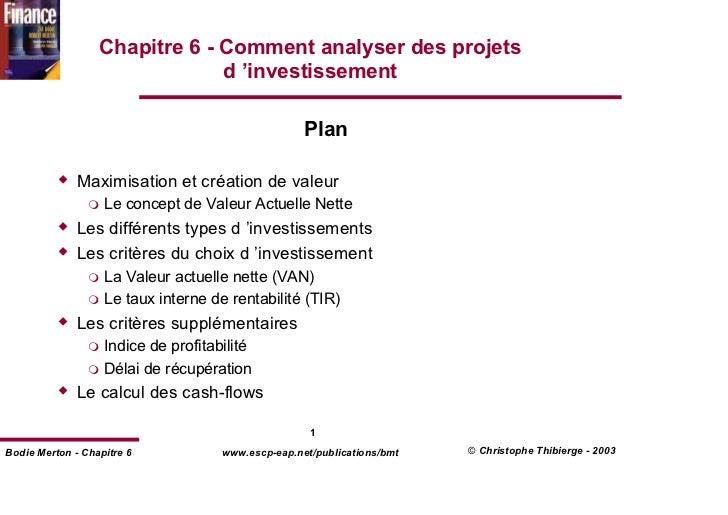 Chapitre 6 - Comment analyser des projets                               d 'investissement                                 ...