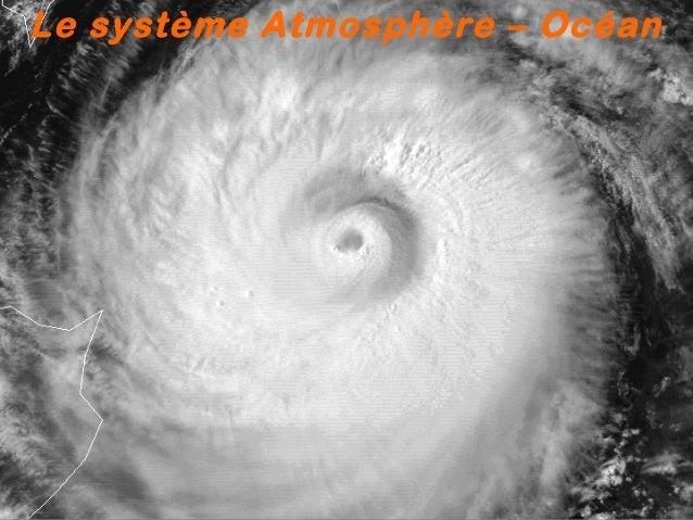 Le système Atmosphère – Océan