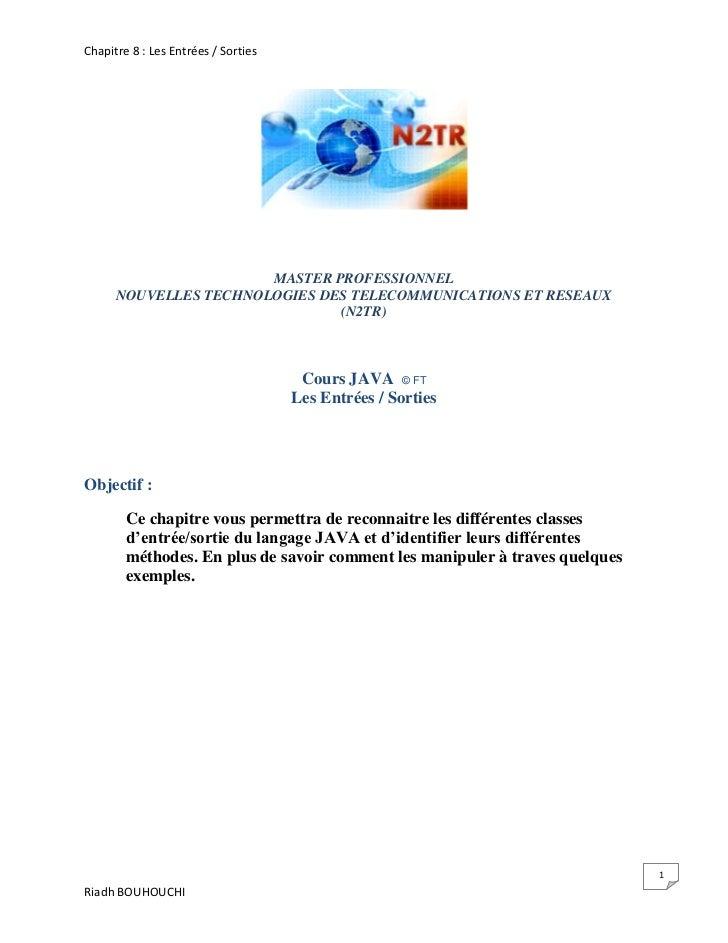 Chapitre 8 : Les Entrées / Sorties                       MASTER PROFESSIONNEL      NOUVELLES TECHNOLOGIES DES TELECOMMUNIC...