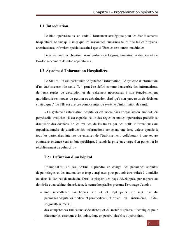Chapitre I – Programmation opératoire 2 I.1 Introduction Le bloc opératoire est un endroit hautement stratégique pour les ...