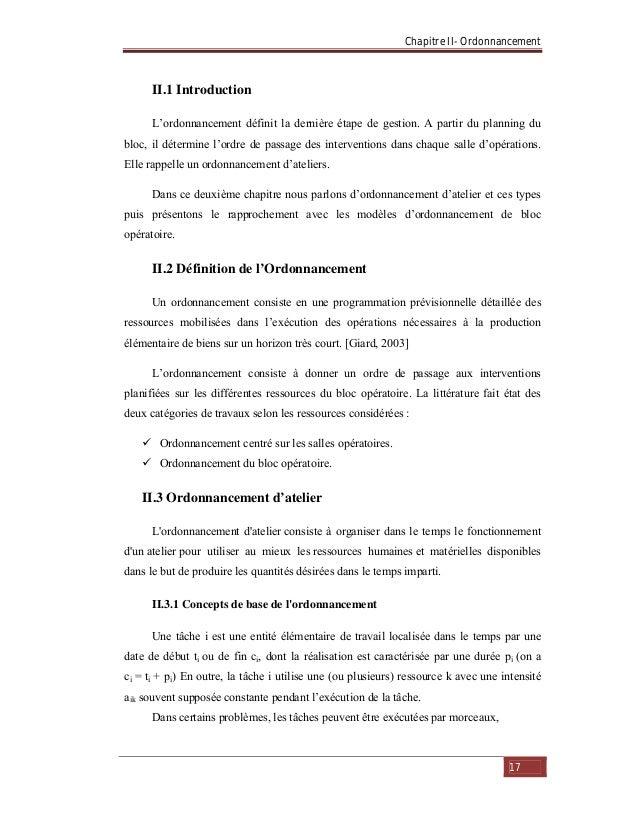 Chapitre II- Ordonnancement 17 II.1 Introduction L'ordonnancement définit la dernière étape de gestion. A partir du planni...