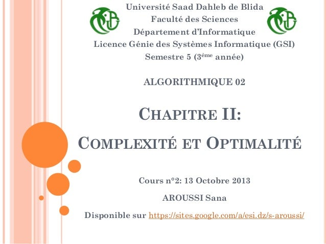 Université Saad Dahleb de Blida Faculté des Sciences Département d'Informatique Licence Génie des Systèmes Informatique (G...