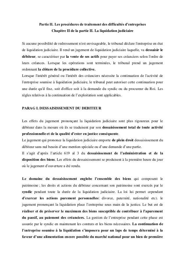 Partie II. Les procédures de traitement des difficultés d'entreprises Chapitre II de la partie II. La liquidation judiciai...