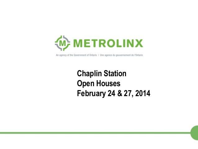 1 Chaplin Station Open Houses February 24 & 27, 2014