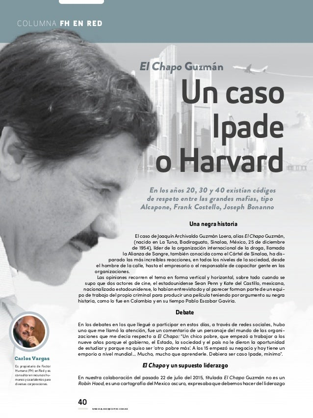 40 WWW.DIALOGOEJECUTIVO.COM.MX COLUMNA FH EN RED Carlos Vargas Es propietario de Factor Humano (FH) en Red y es consultor ...