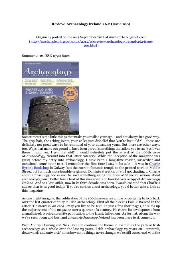 Review: Archaeology Ireland 26.2 (Issue 100) Originally posted online on 3 September 2012 at rmchapple.blogspot.com (http:...