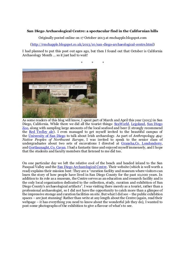 San Diego Archaeological Centre: a spectacular find in the Californian hills Originally posted online on 17 October 2013 a...