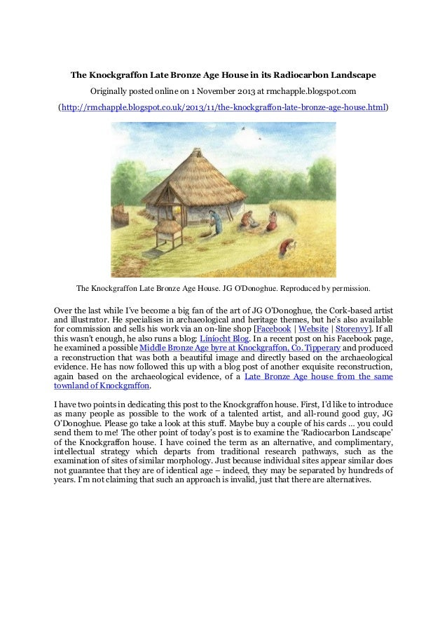 The Knockgraffon Late Bronze Age House in its Radiocarbon Landscape Originally posted online on 1 November 2013 at rmchapp...