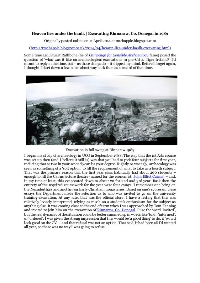 Heaven lies under the baulk | Excavating Rinnaraw, Co. Donegal in 1989 Originally posted online on 11 April 2014 at rmchap...