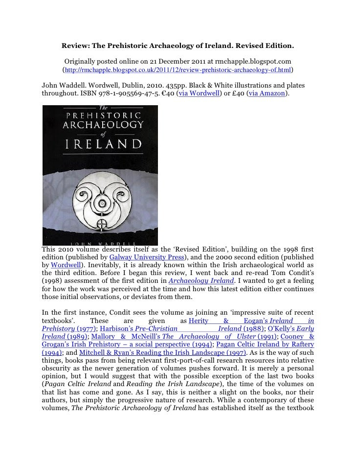 Review: The Prehistoric Archaeology of Ireland. Revised Edition.       Originally posted online on 21 December 2011 at rmc...