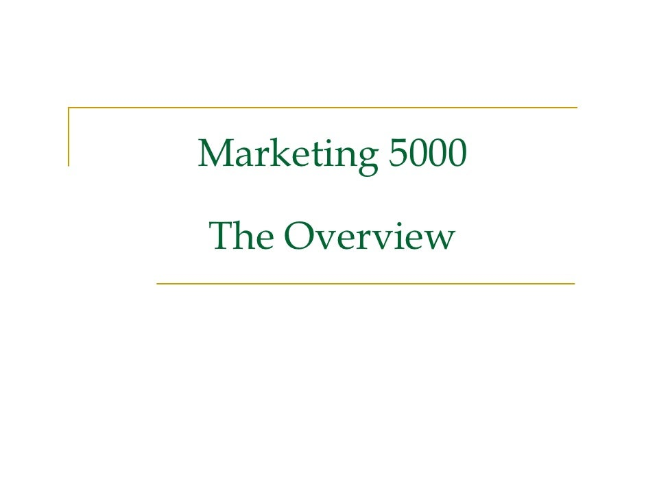 Marketing 5000  The Overview