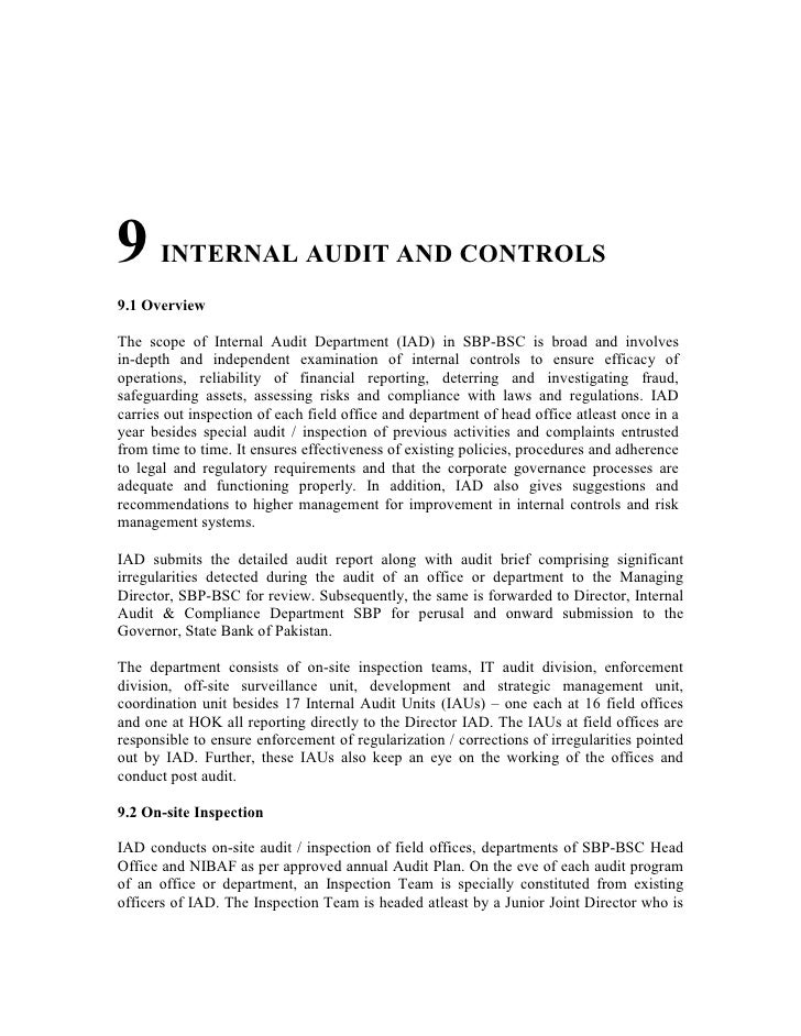 9 INTERNAL AUDIT AND CONTROLS 9.1 Overview  The scope of Internal Audit Department (IAD) in SBP-BSC is broad and involves ...