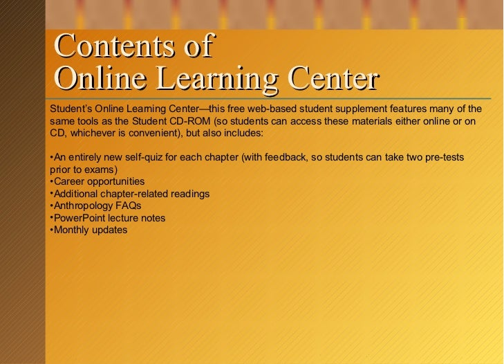 Contents of  Online Learning Center <ul><li>Student's Online Learning Center—this free web-based student supplement featur...
