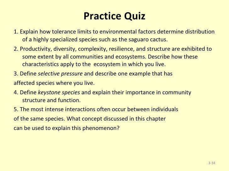 explain how tolerance limits to environmental factors determine distribution of a highly specialized Chapter 1 : the science of biology 10 introduction biology is the science devoted to the study of living objects two greek words, bios (life) and logos (discourse), explain the.