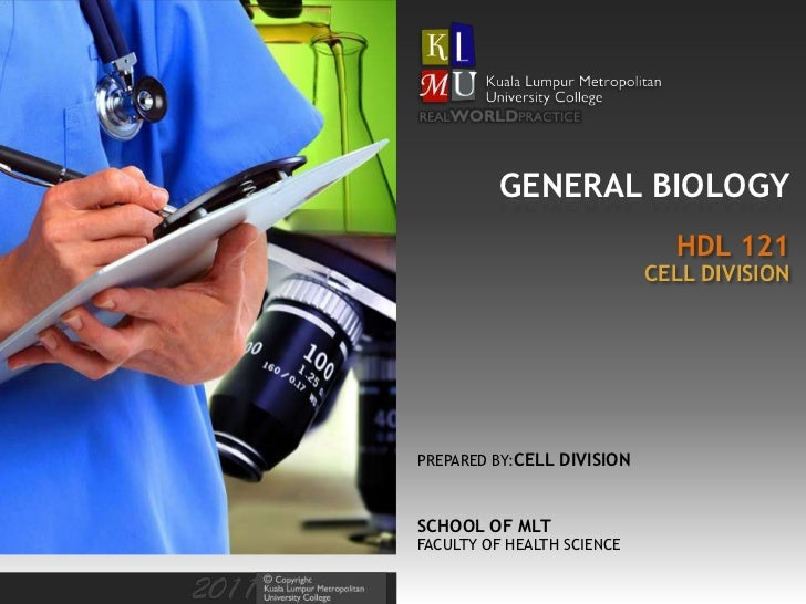 GENERAL BIOLOGY                              HDL 121                            CELL DIVISIONPREPARED BY:CELL DIVISIONSCHO...