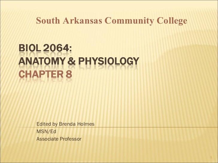 Edited by Brenda Holmes MSN/Ed Associate Professor South Arkansas Community College