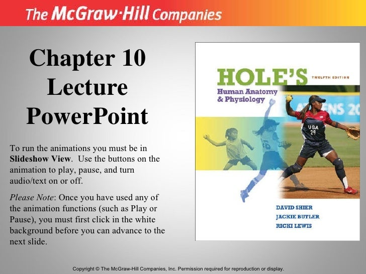 Copyright © The McGraw-Hill Companies, Inc. Permission required for reproduction or display. Chapter 10 Lecture PowerPoint...