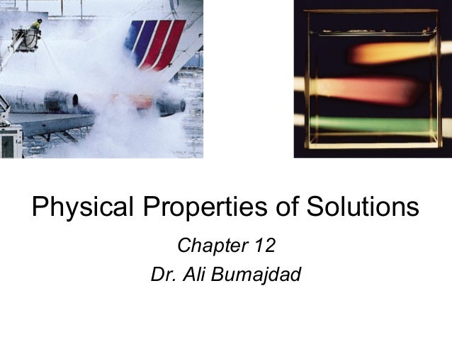 Physical Properties of Solutions Chapter 12 Dr. Ali Bumajdad