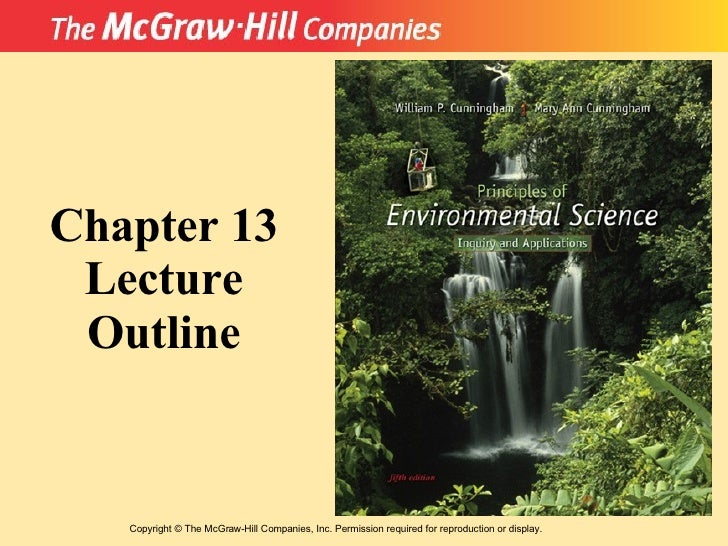 Copyright  ©  The McGraw-Hill Companies, Inc. Permission required for reproduction or display. Chapter 13 Lecture Outline