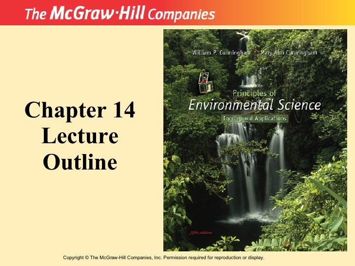 Copyright  ©  The McGraw-Hill Companies, Inc. Permission required for reproduction or display. Chapter 14 Lecture Outline