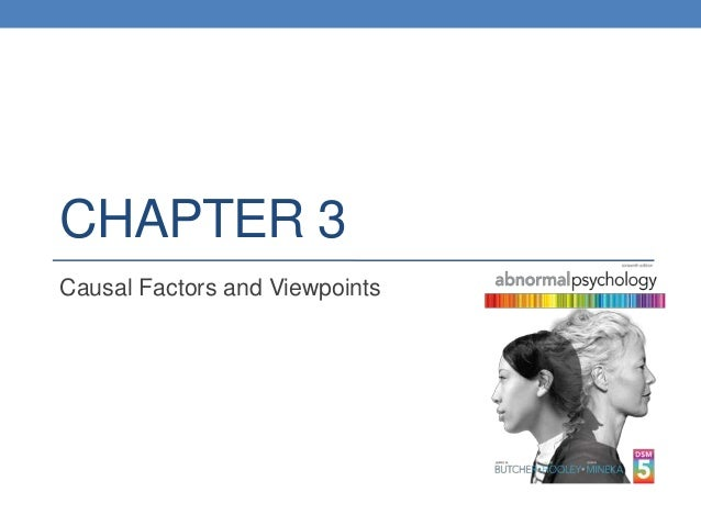 CHAPTER 3 Causal Factors and Viewpoints