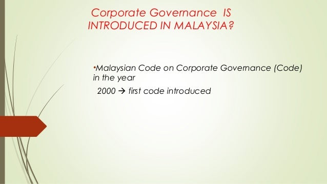 malaysian code on corporate governance 2012 Adopted - securities commission malaysia - code on corporate governance in april the securities commission (sc) of malaysia issued the new malaysian code on corporate governance (mccg.