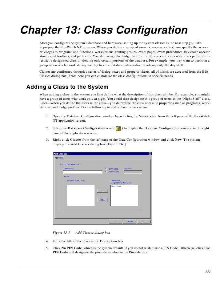 Chapter 13: Class Configuration      After you configure the system's database and hardware, setting up the system classes...